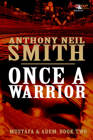 Once a Warrior by Anthony Neil Smith