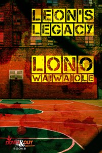Leon's Legacy by Lono Waiwaiole