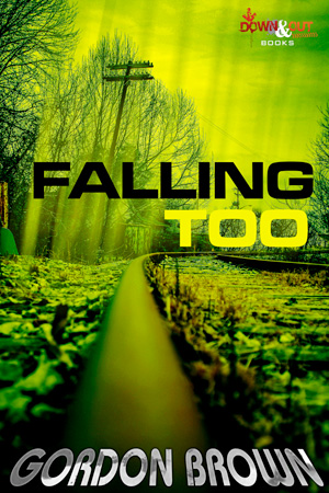 Falling Too by Gordon Brown