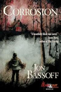 Corrosion by Jon Bassoff