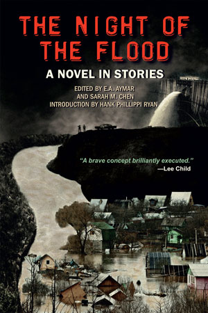 The Night of the Flood edited by E.A. Aymar and Sarah M. Chen