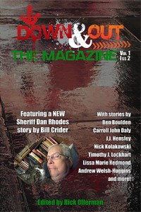 Down & Out: The Magazine Volume 1 Issue 2 edited by Rick Ollerman
