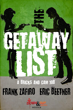 The Getaway List by Frank Zafiro and Eric Beetner