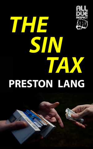 The Sin Tax by Preston Lang