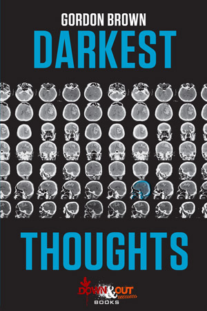 Darkest Thoughts by Gordon Brown