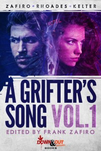 A Grifter's Song Season One Volume 1 created and edited by Frank Zafiro
