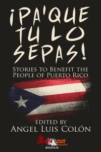 ¡Pa'Que Tu Lo Sepas! edited by Angel Luis Colón