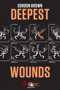 Deepest Wounds by Gordon Brown