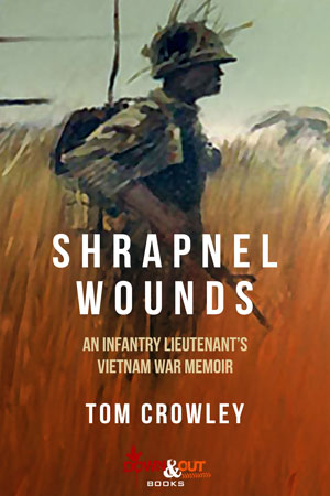 Shrapnel Wounds by Tom Crowley
