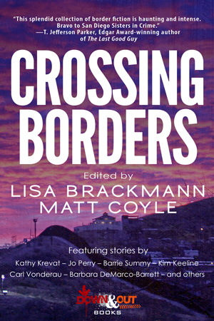 Crossing Borders edited by Lisa Brackmann and Matt Coyle