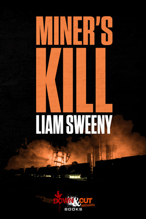 Miner's Kill by Liam Sweeny