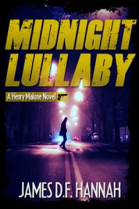 Midnight Lullaby Signed by James D.F. Hannah