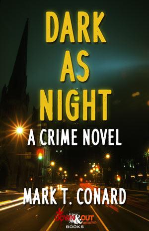 Dark as Night by Mark T. Conard