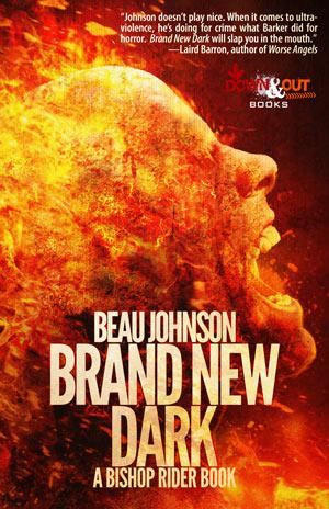 Brand New Dark by Beau Johnson
