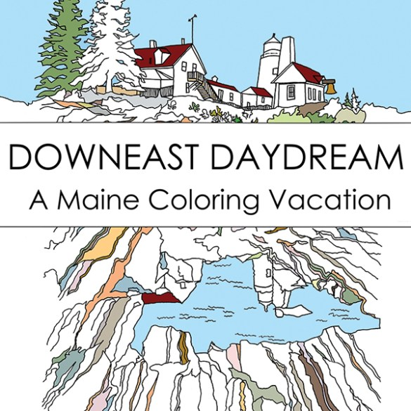 Downeast Daydream, Becky Chase, Maine Coloring Book