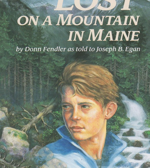 """Lost on a Mountain in Maine,"" by Donn Fendler"