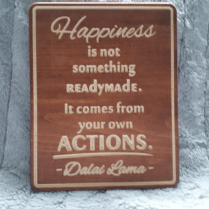 carved happiness not ready made sign