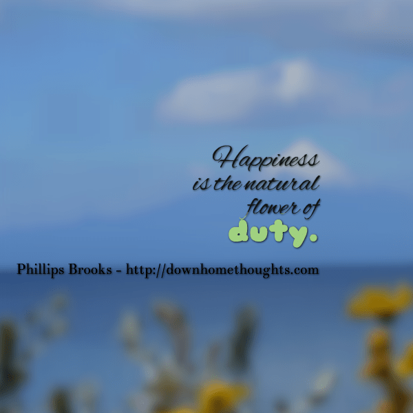 Quote-Phillips Brooks on  Duty
