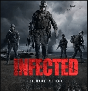 Infected The Darkest Day (2021)