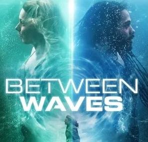 Download Between Waves (2020) - Mp4 FzMovies