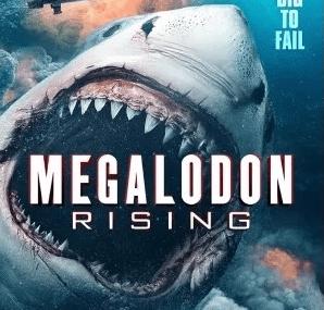 Megalodon Rising 2021