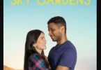 Download Love at Sky Gardens (2021) - Mp4 Netnaija
