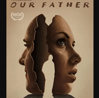 Download Our Father (2021) - Mp4 FzMovies