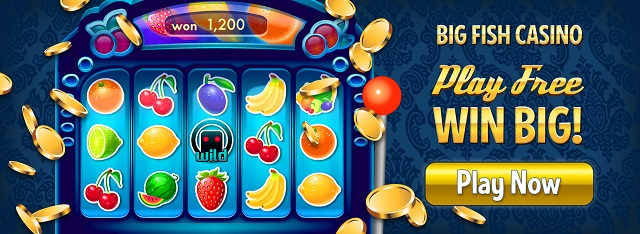 Big Fish Casino Online Play Vegas Slots Win Free Chips