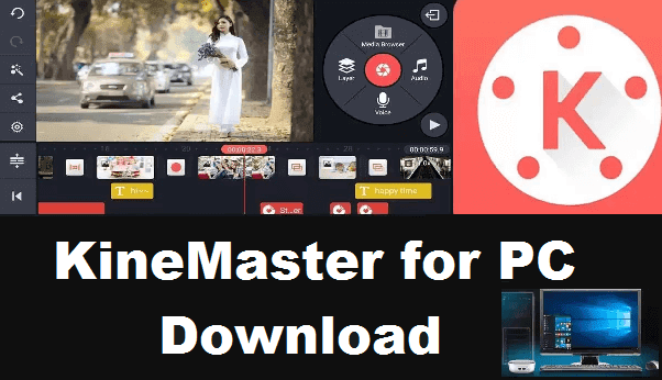 Kinemaster For Pc Windows 7 8 10 Free Download Youtube