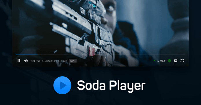 watch movies in Soda Player