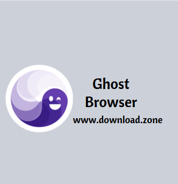 Ghost Browser Free Download
