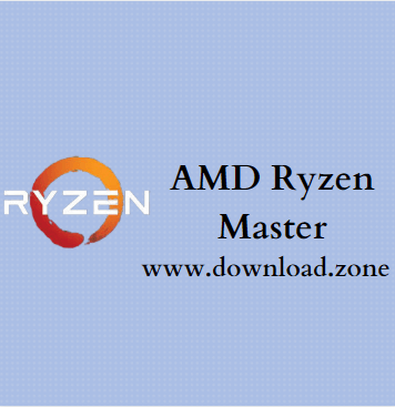AMD Ryzen Master Free Download