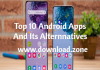 Top 10 Android Apps And Its Alternatives