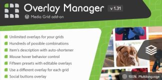 Media Grid - Overlay Manager add-on v1.31 Nulled Free
