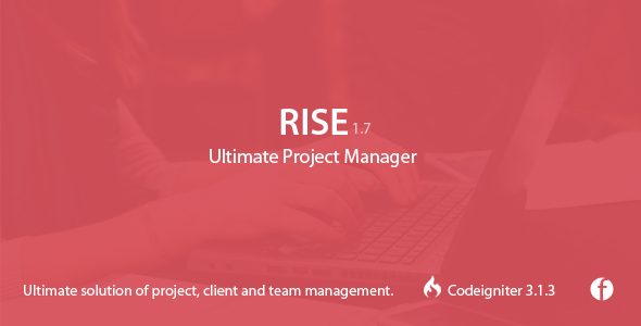 RISE v1.7 - Ultimate Project Manager Nulled