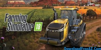 Download Farming Simulator 18 v1.0.0.6 APK (MOD, unlimited money) Android Free
