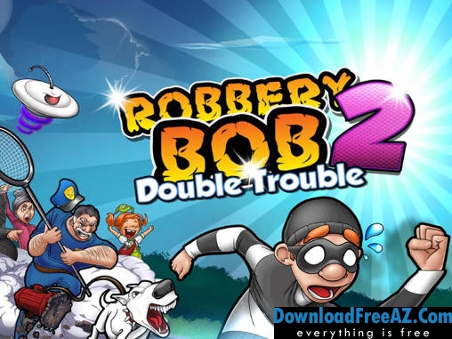 DownloadRobbery Bob 2: Double Trouble v1.4.2 APK (MOD, unlimited coins) Android