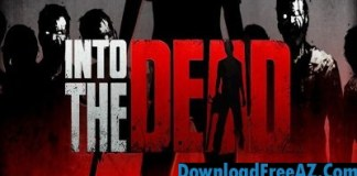 Into the Dead v2.5.2 APK MOD (Unlimited Gold) Android Free