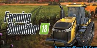 Download Farming Simulator 18 v1.0.0.7 APK (MOD, unlimited money) Android Free