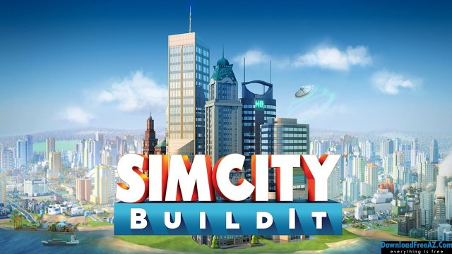 Download Free SimCity BuildIt v1.25.2.81407 APK + MOD (Money/Gold) for Android
