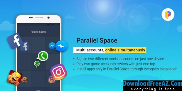 Download Free Parallel Space-Multi Accounts v4.0.8665 APK Full Access Unlocked