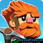Download Dig Out! + (Infinite Gold & More) For Android