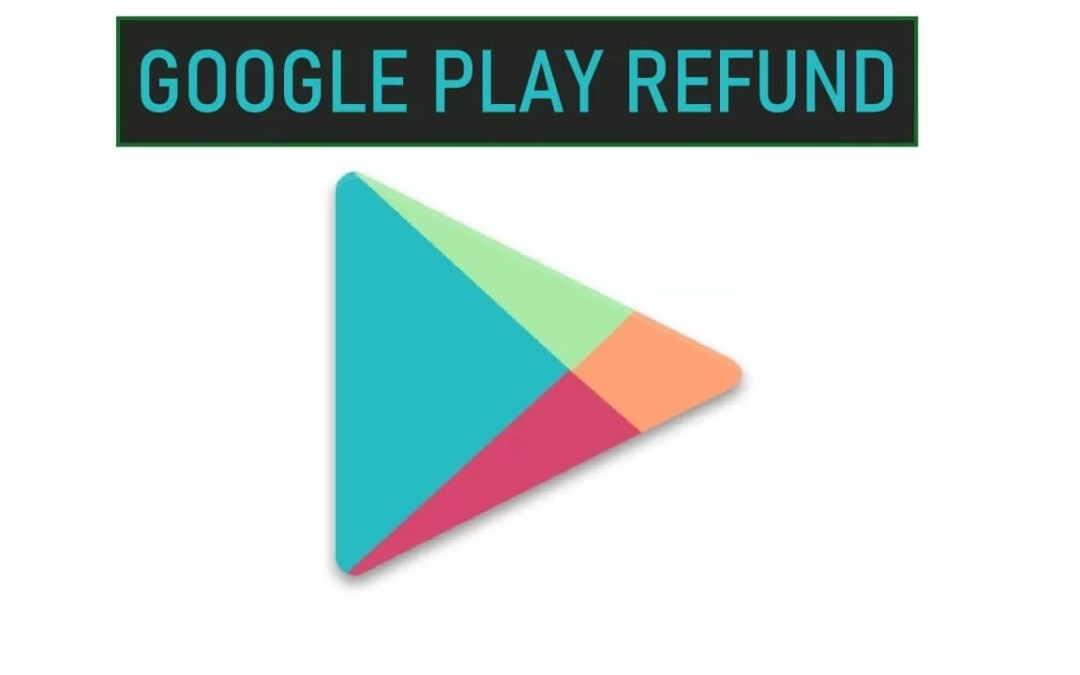 Refund on Google Play Store