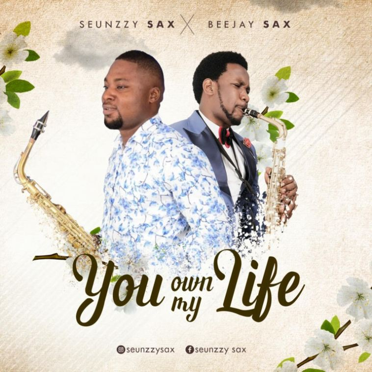 Seunzzy Sax You Own My Life