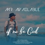 available if not be God