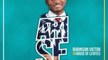 download ARISE - Robinson Victor ft House Of Levites