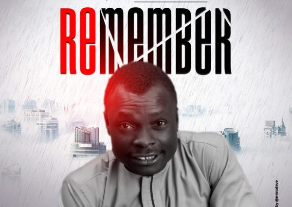Remember By James Kayode download
