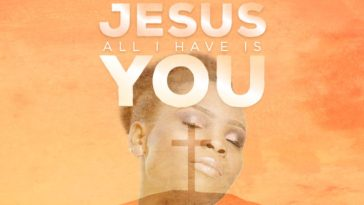 Victoria Orenze – Jesus All I Have Is You mp3