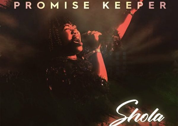 Promise Keeper By Shola