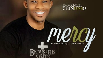 Mercy By Emmanuel Chinonso mp3